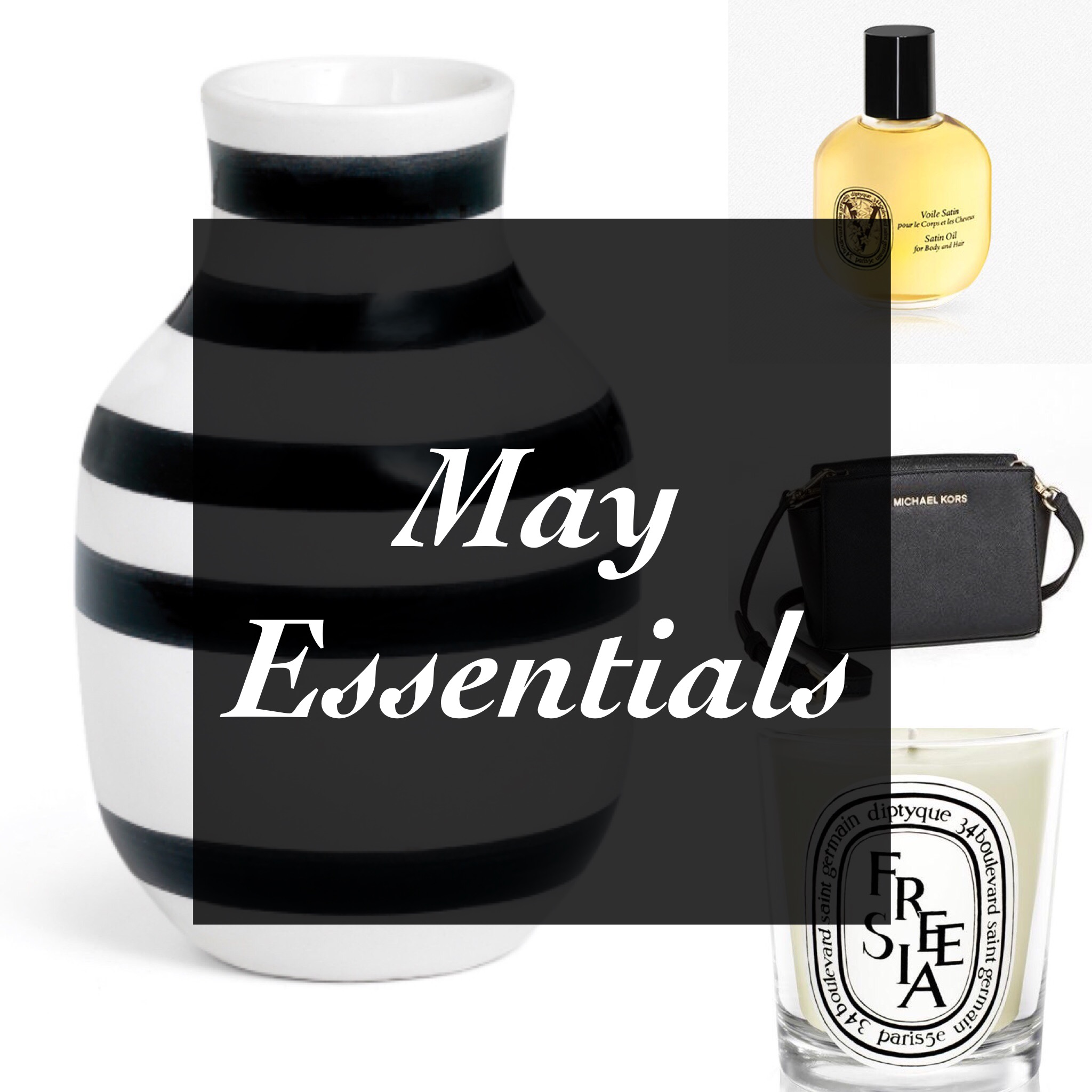 May Essentials