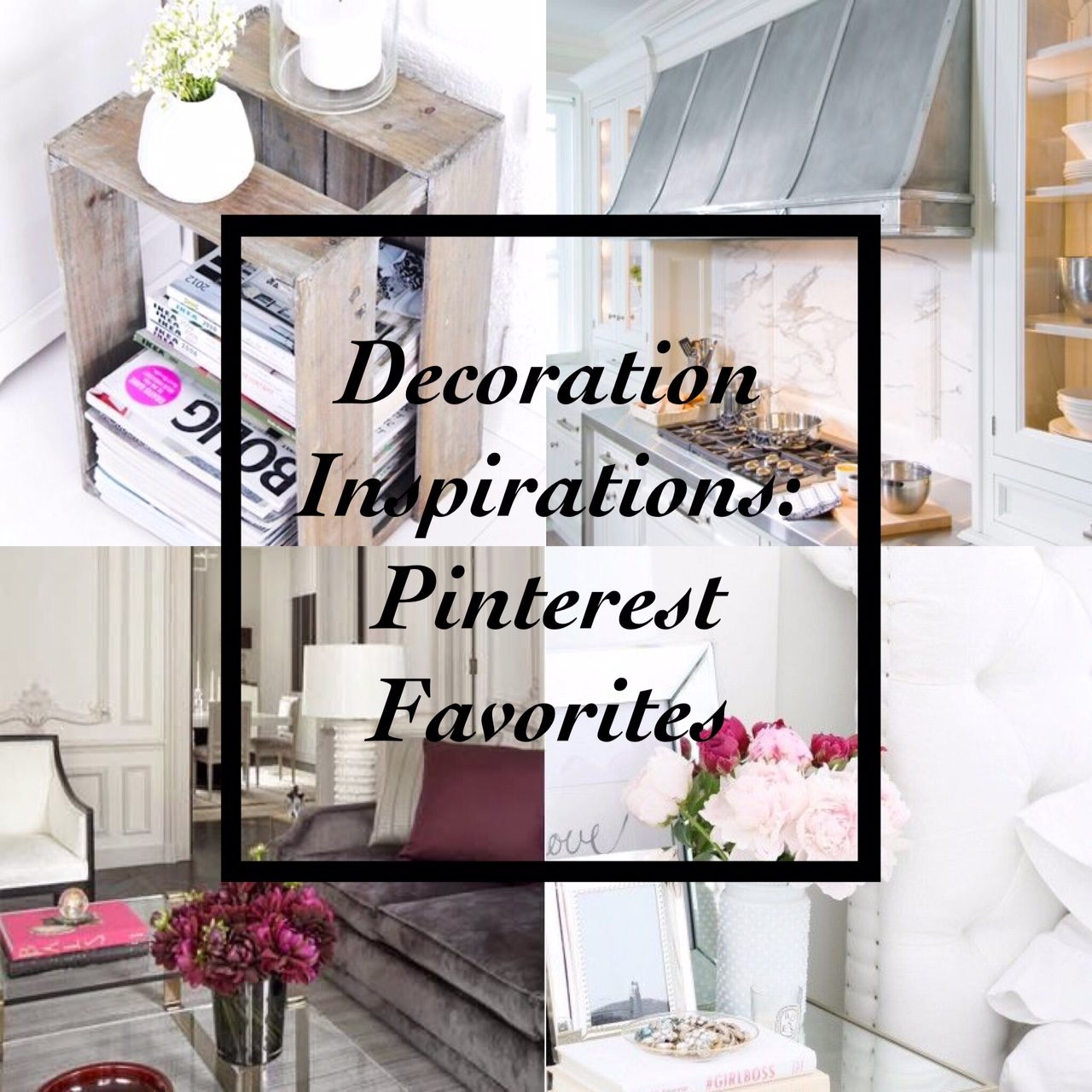 Decoration Inspirations - Pinterest Favorites