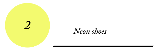 2 - Neon shoes